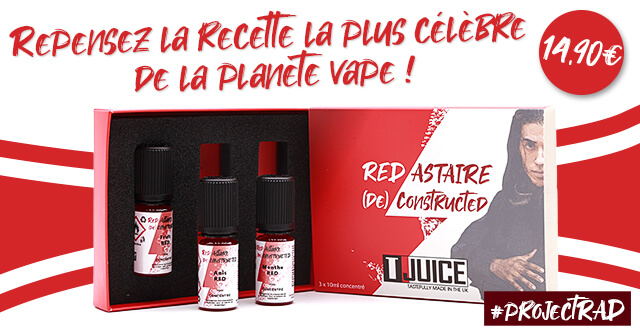 Red astaire deconstructed E-fumeur