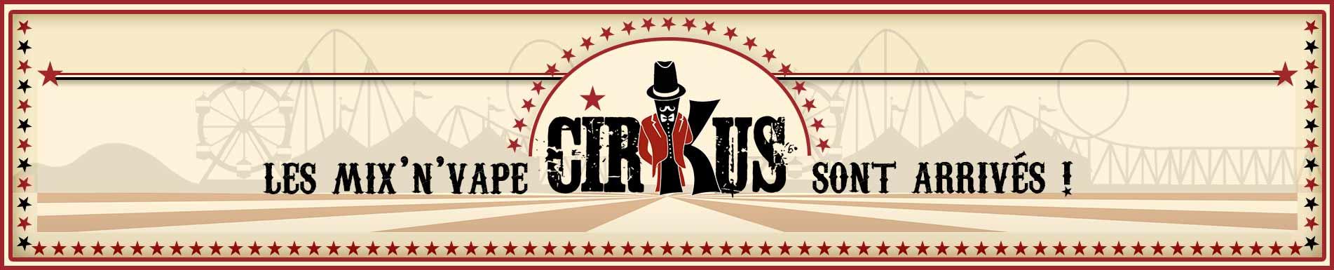 e liquide vincent dans les vapes authentic cirkus vdlv