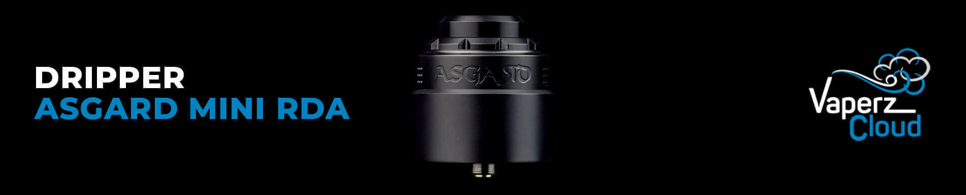 Dripper Asgard Mini RDA par Vaperz Cloud